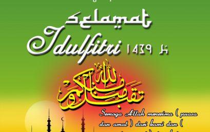 Selamat Hari Raya Idul Fitri 1 Syawal 1439H