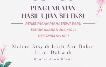 Pengumuman Hasil Seleksi Penerimaan Mahasiswi Baru Tahun Akademik 2021/2022 Gelombang Ke-I